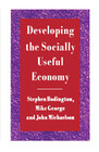 Developing the Socially Useful Economy