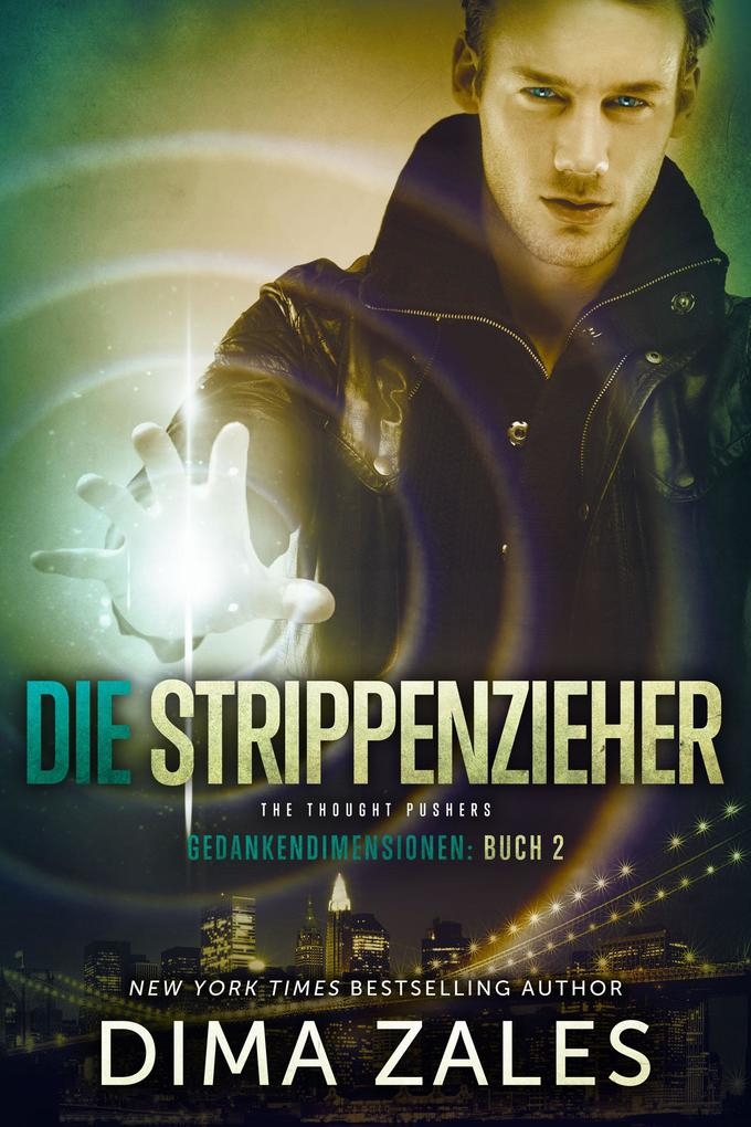 Die Strippenzieher - The Thought Pushers als eBook