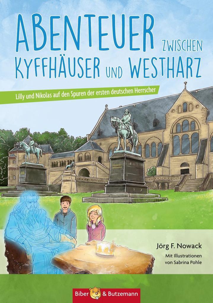 Abenteuer zwischen Kyffhäuser und Westharz als Buch