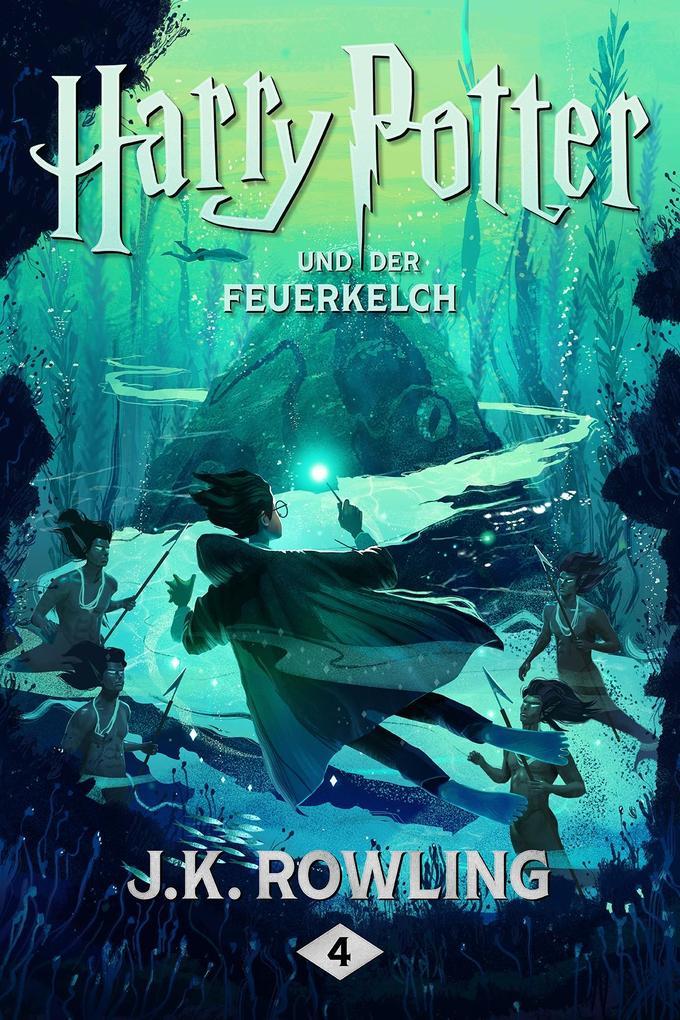 Harry Potter und der Feuerkelch als eBook epub