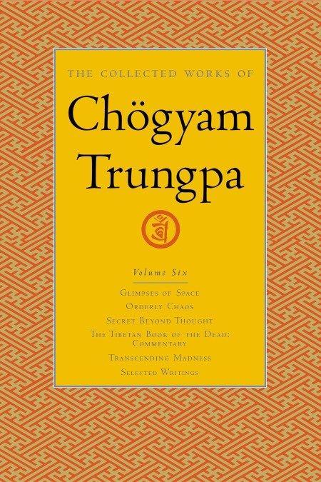 The Collected Works Of Choegyam Trungpa, Volume 6 als Buch (gebunden)