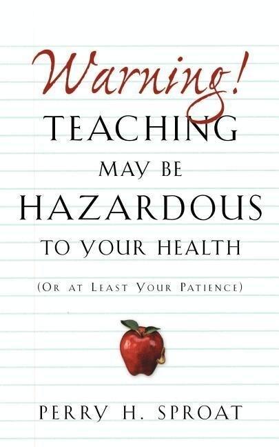 Warning!Teaching May Be Hazardous to Your Health als Taschenbuch