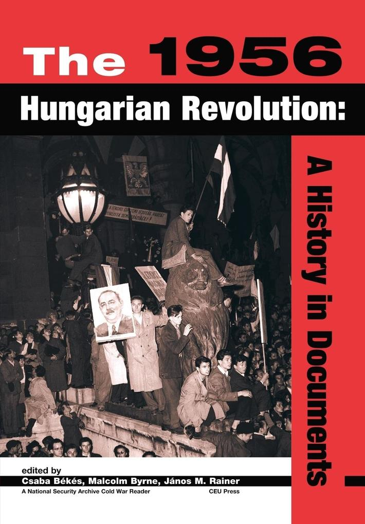 The 1956 Hungarian Revolution als Buch (kartoniert)