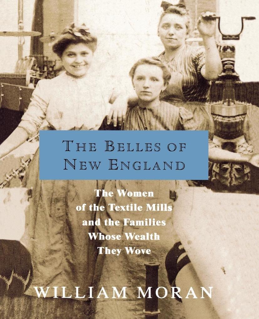 The Belles of New England als Taschenbuch