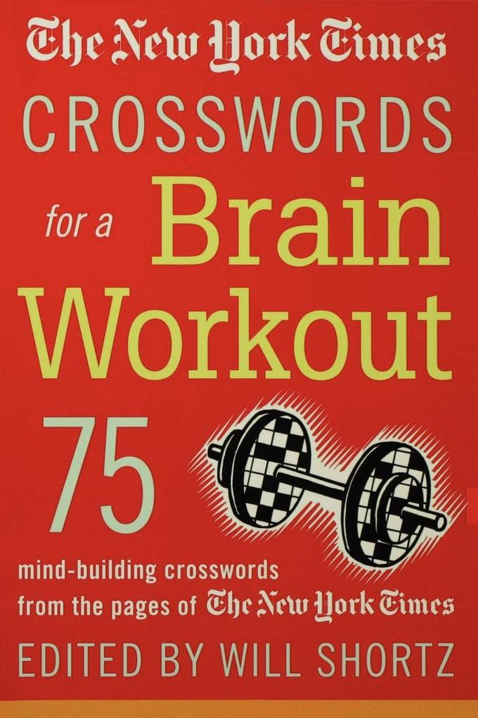 The New York Times Crosswords for a Brain Workout als Taschenbuch
