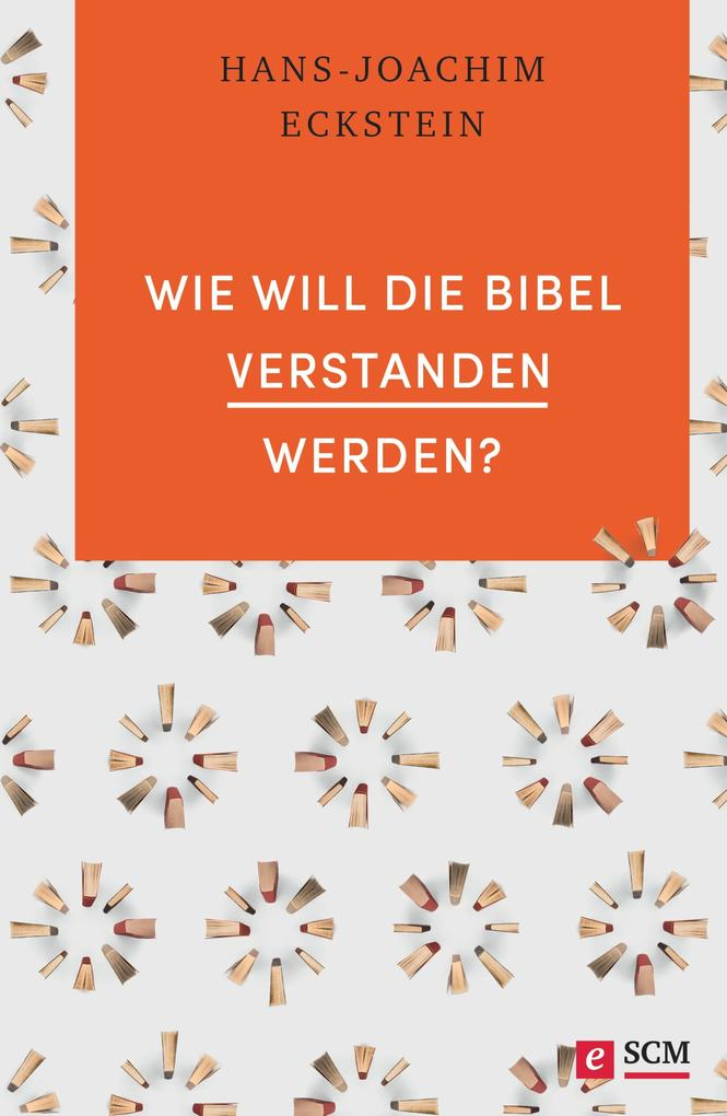 Wie will die Bibel verstanden werden? als eBook epub