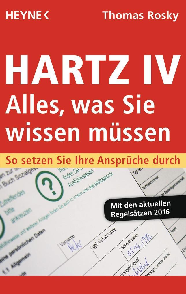Hartz IV - Alles, was Sie wissen müssen als eBook epub