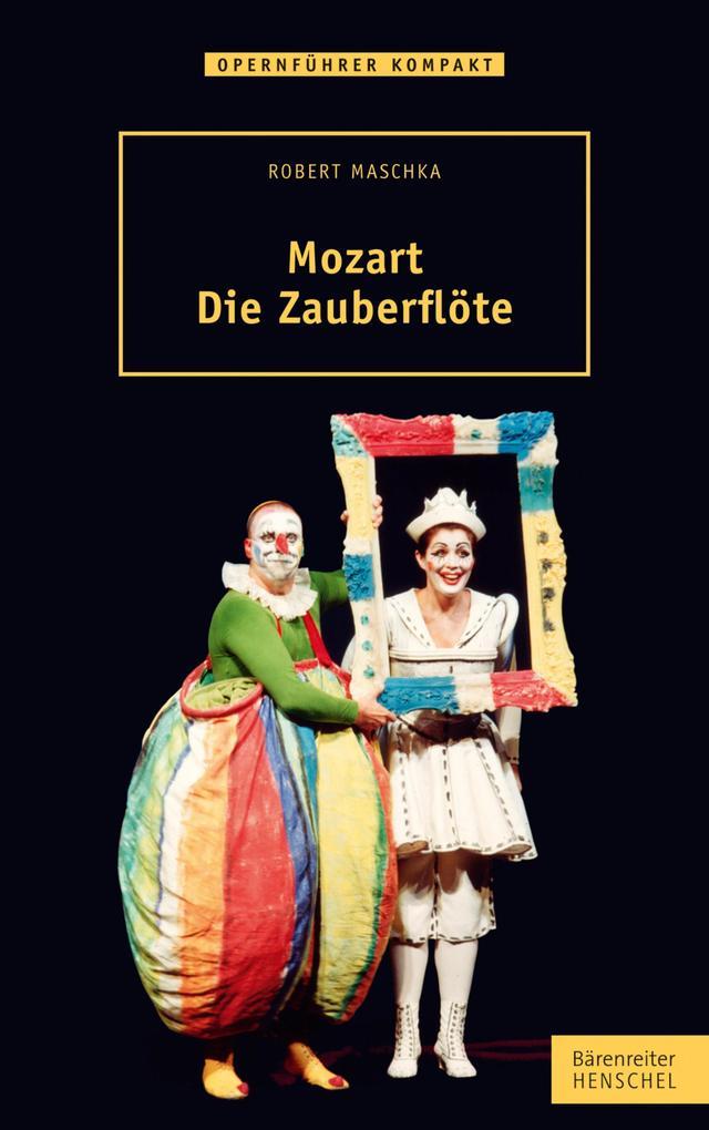 Mozart. Die Zauberflöte als eBook epub