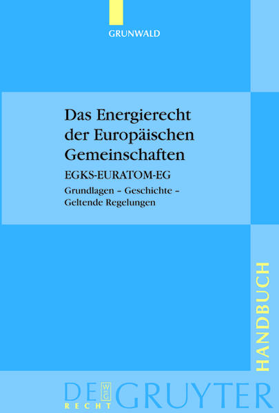 Das Energierecht der Europäischen Gemeinschaften als Buch (gebunden)