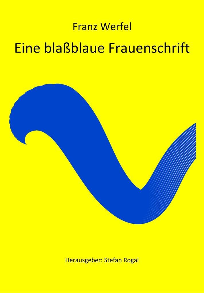 Eine blaßblaue Frauenschrift als eBook epub