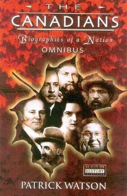 The Canadians: Biographies of a Nation als Buch (gebunden)