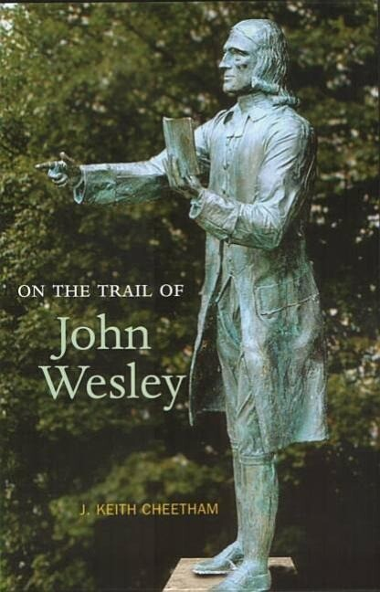 On the Trail of John Wesley als Taschenbuch
