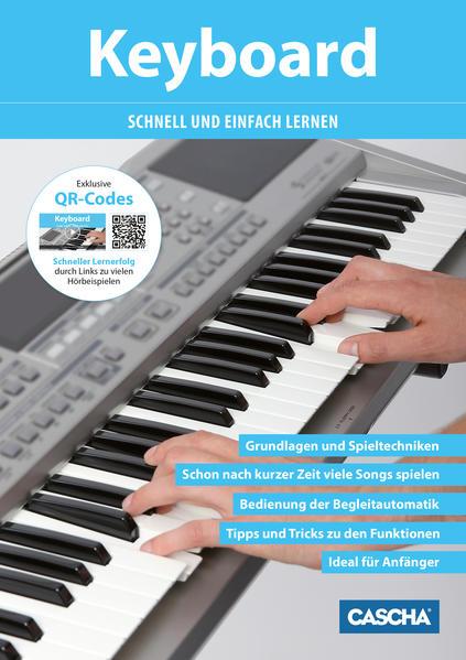 Keyboard - Schnell und einfach lernen + CD als Buch (geheftet)