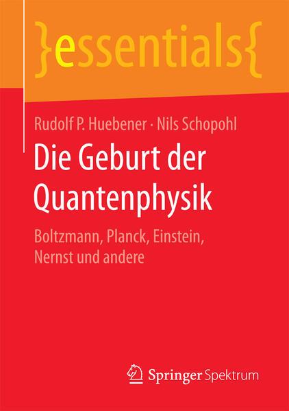 Die Geburt der Quantenphysik als Buch