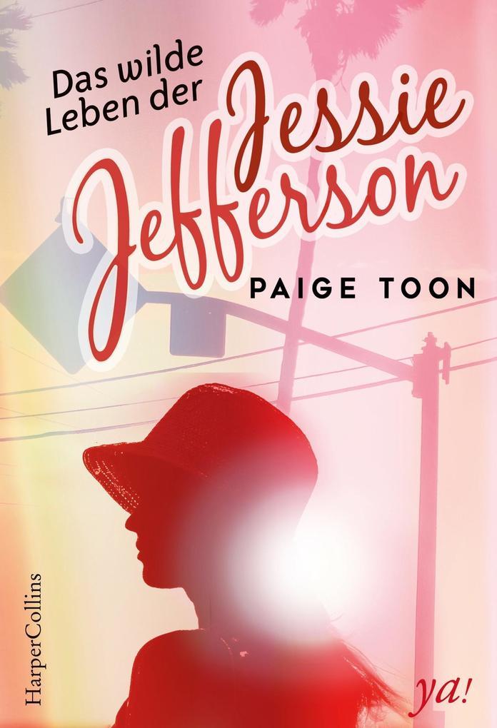 Das wilde Leben der Jessie Jefferson als Taschenbuch