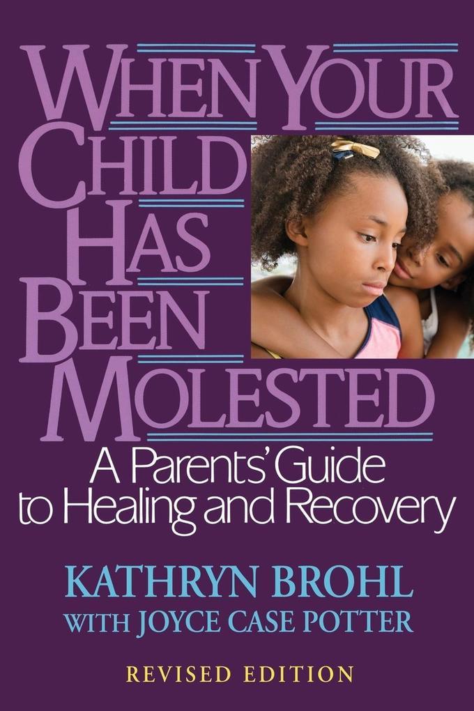When Child Molested (Revised) als Taschenbuch
