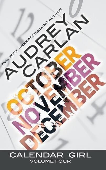 Calendar Girl: Volume Four: October, November, December als Hörbuch CD