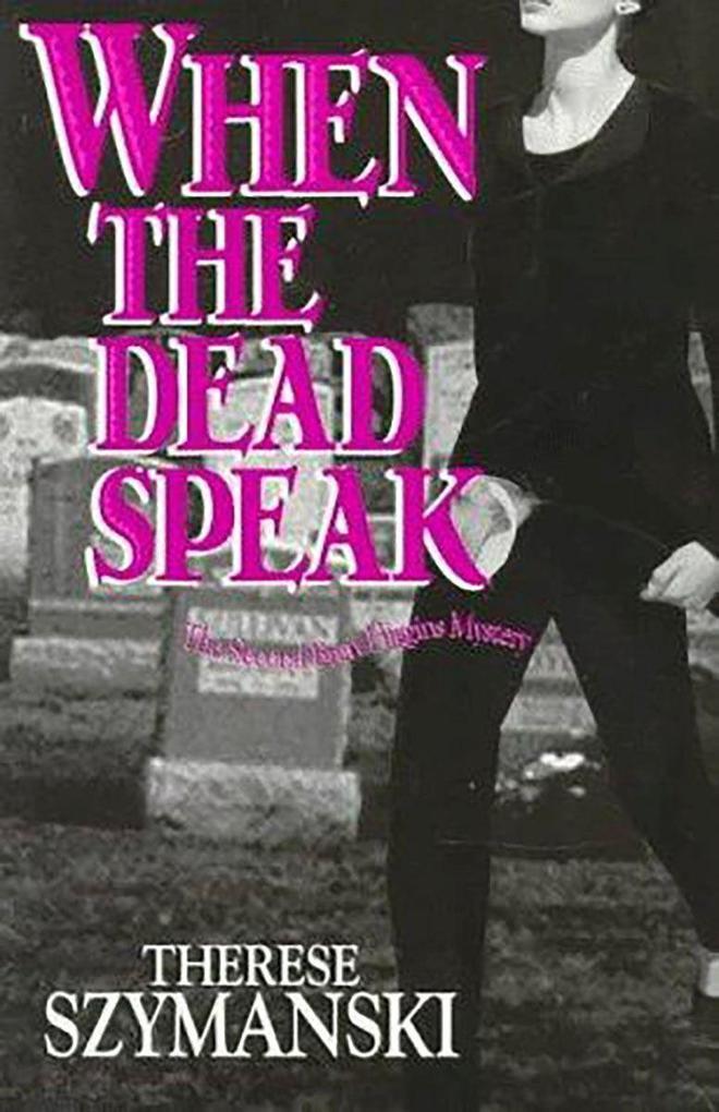 When the Dead Speak als Taschenbuch