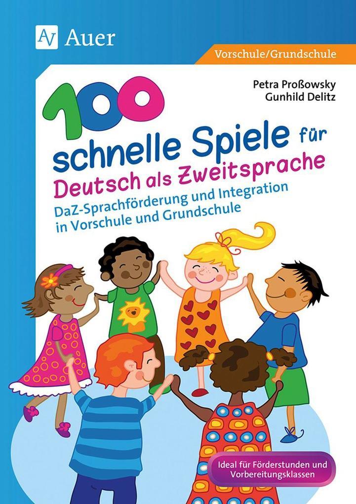 100 schnelle Spiele für Deutsch als Zweitsprache als Buch