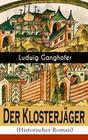 Der Klosterjäger (Historischer Roman)