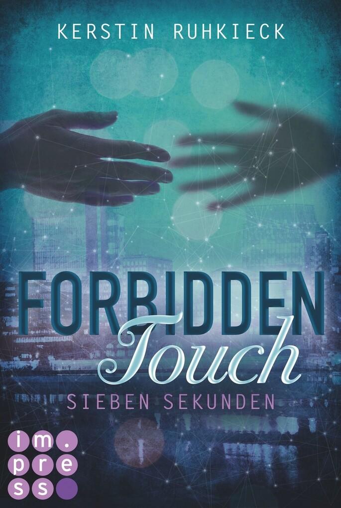 Forbidden Touch 1: Sieben Sekunden als eBook