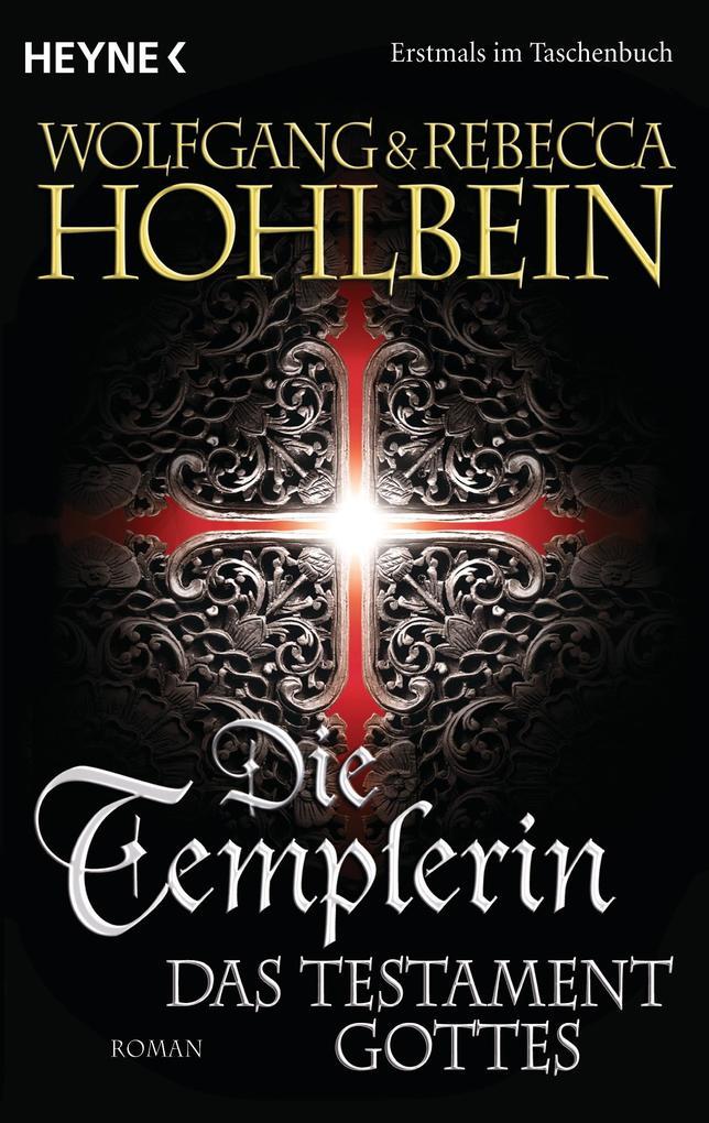 Die Templerin - Das Testament Gottes als eBook epub