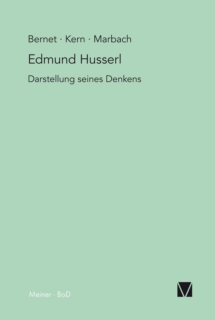 Edmund Husserl - Darstellung seines Denkens als eBook pdf