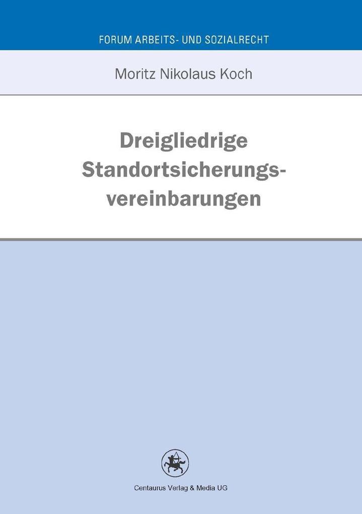 Dreigliedrige Standortsicherungsvereinbarung als eBook pdf