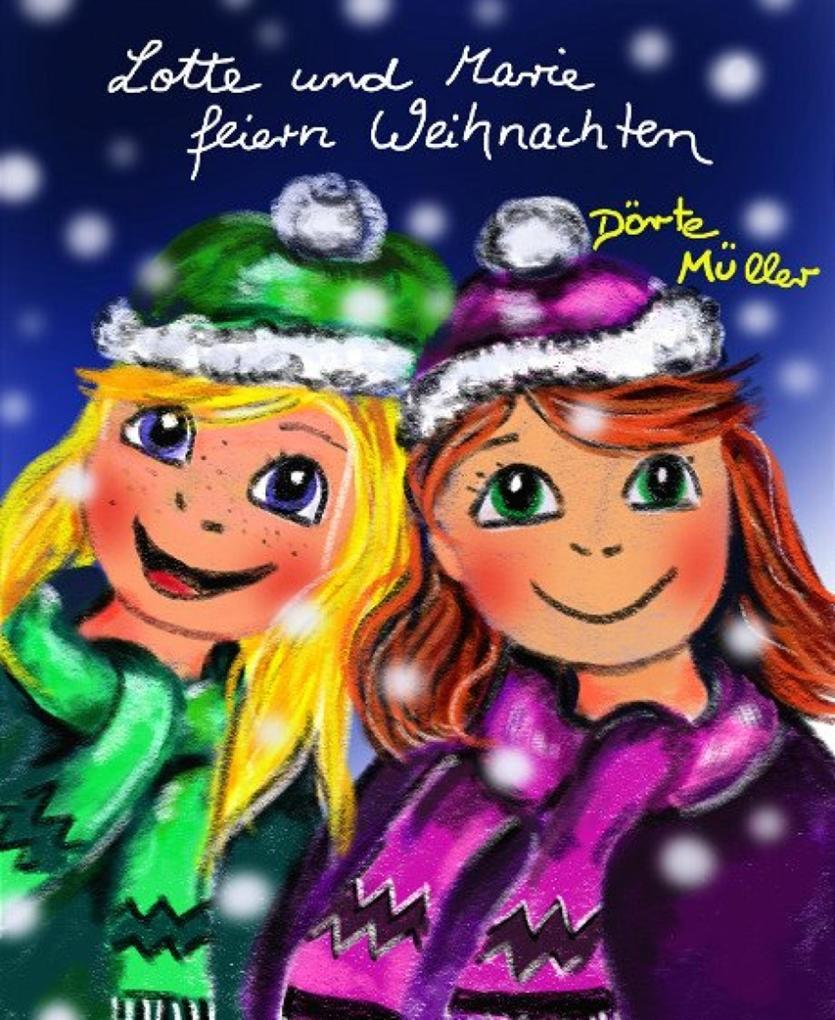 Lotte und Marie feiern Weihnachten als eBook epub