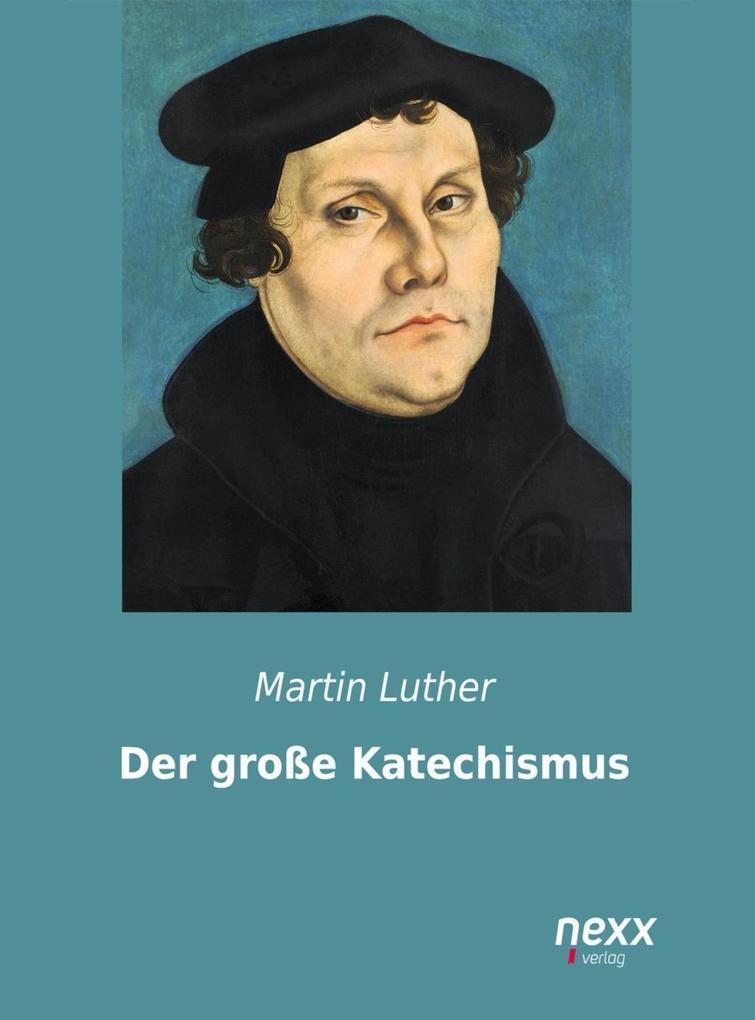 Der große Katechismus als eBook epub