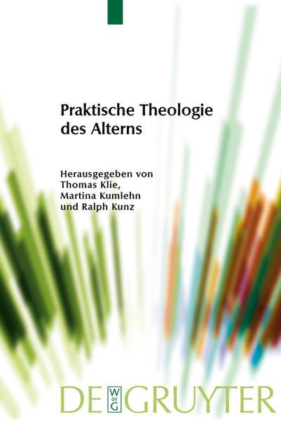 Praktische Theologie des Alterns als Buch (kartoniert)