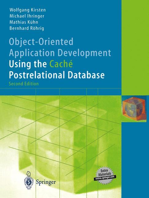 Object-Oriented Application Development Using the Caché Postrelational Database als Buch (gebunden)