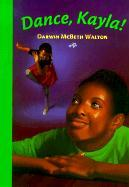 Dance, Kayla als Buch (gebunden)