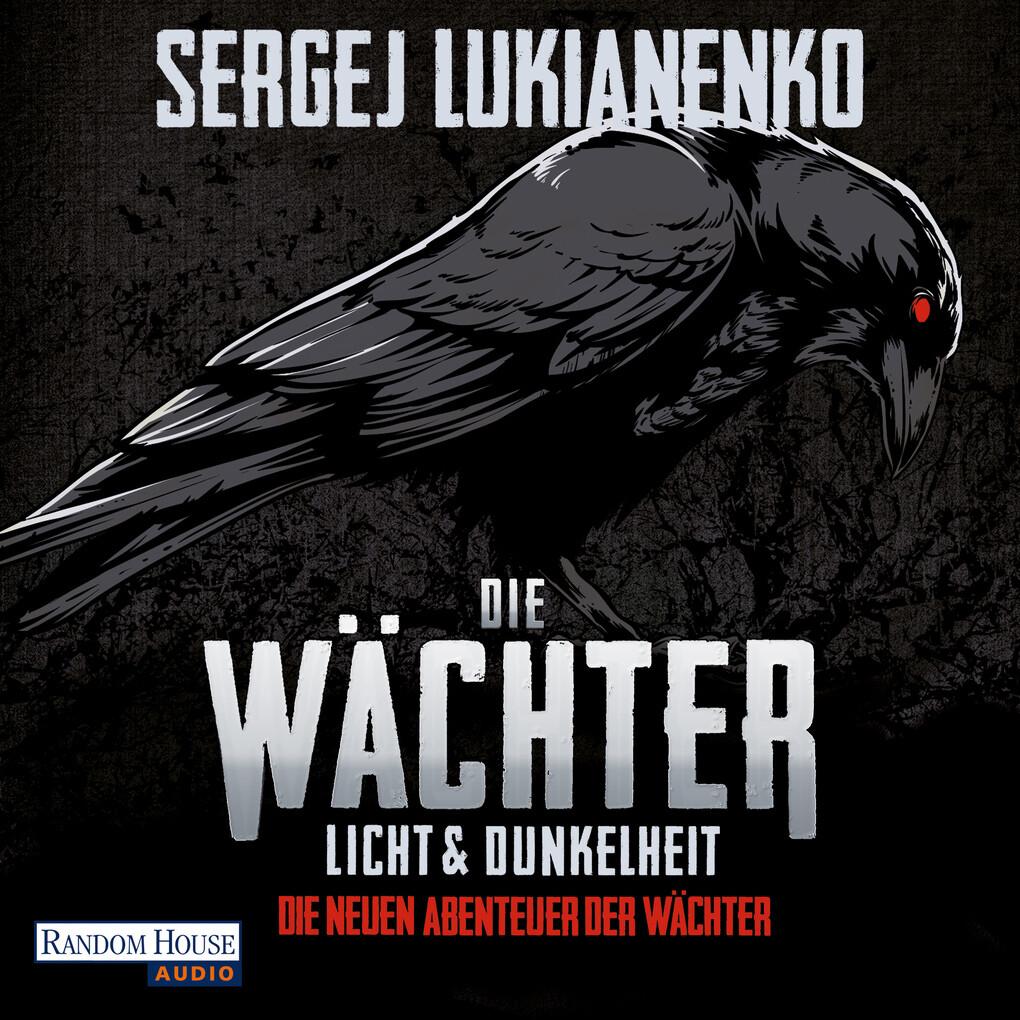 Die Wächter - Licht und Dunkelheit als Hörbuch Download