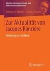 Zur Aktualität von Jacques Rancière