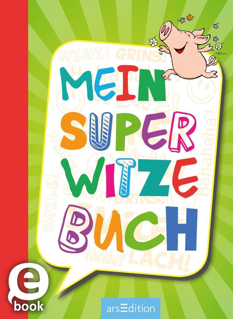 Mein super Witzebuch als eBook epub