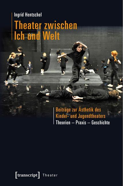 Theater zwischen Ich und Welt als eBook pdf