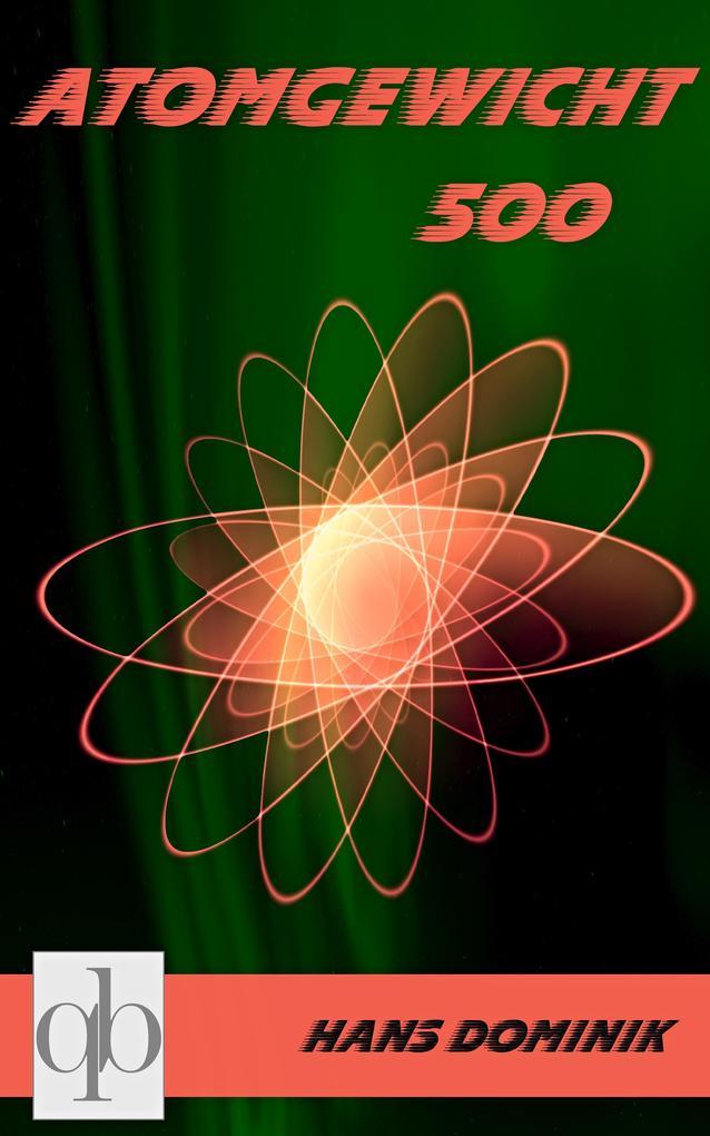 Atomgewicht 500 als eBook epub