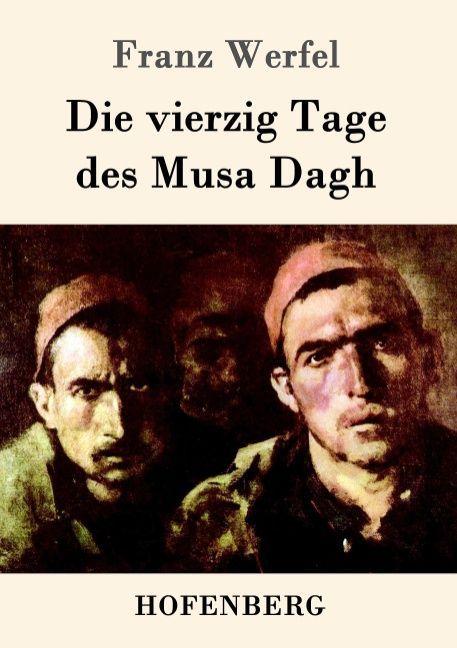 Die vierzig Tage des Musa Dagh als Buch (kartoniert)