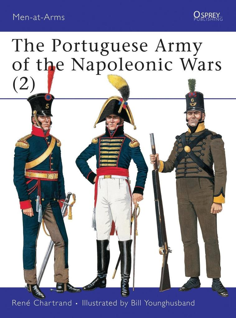 The Portuguese Army of the Napoleonic Wars (2) als eBook pdf