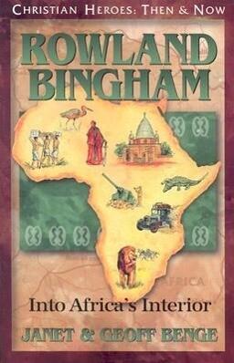Rowland Bingham: Into Africa's Interior als Taschenbuch