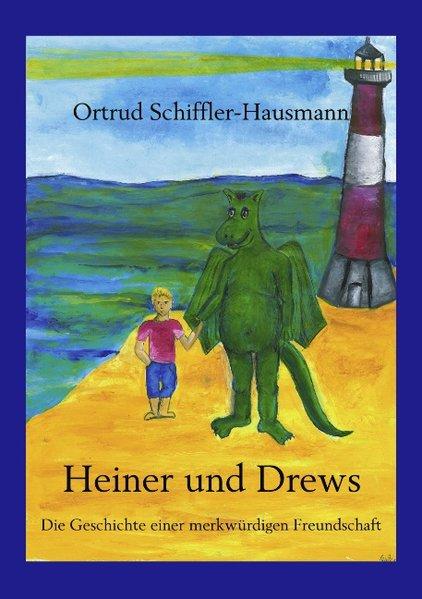 Heiner und Drews- Die Geschichte einer merkwürdigen Freundschaft als Buch (kartoniert)
