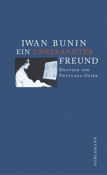 Ein unbekannter Freund als Buch (gebunden)