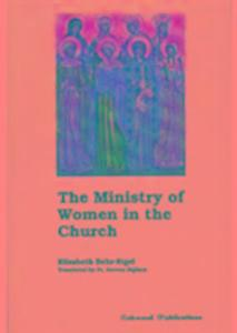 The Ministry of Women in the Church als Taschenbuch