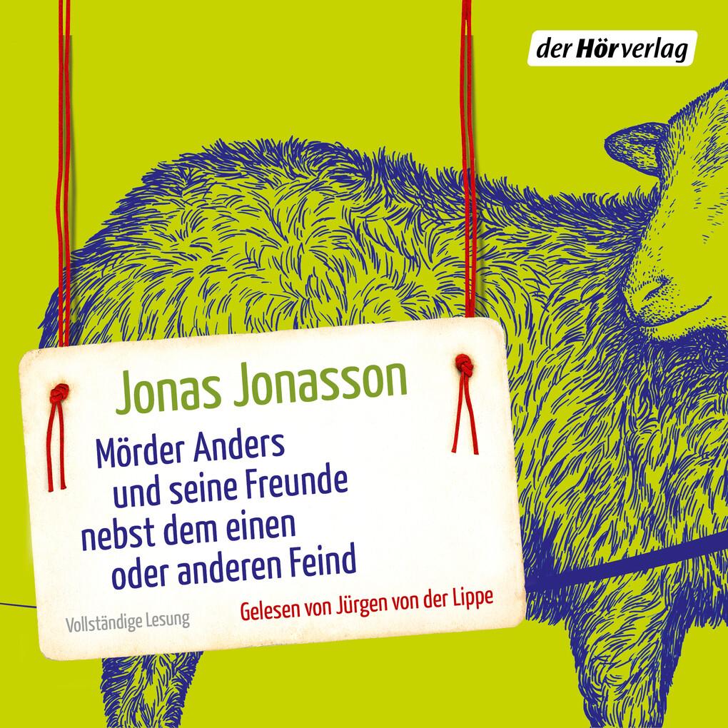 Mörder Anders und seine Freunde nebst dem einen oder anderen Feind als Hörbuch Download