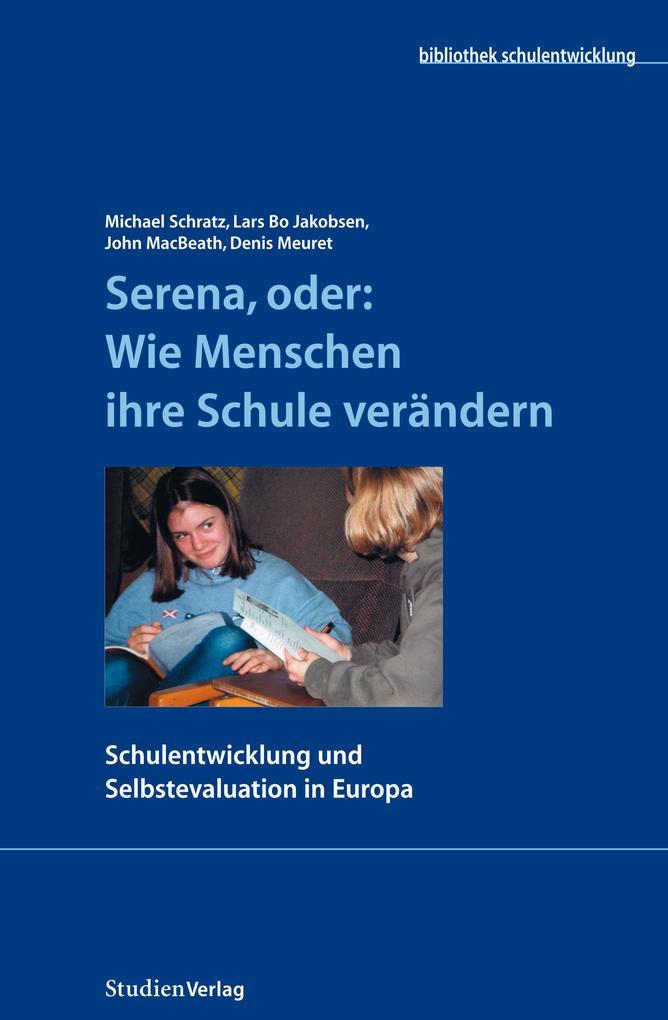 Serena, oder: Wie Menschen ihre Schule verändern als eBook epub