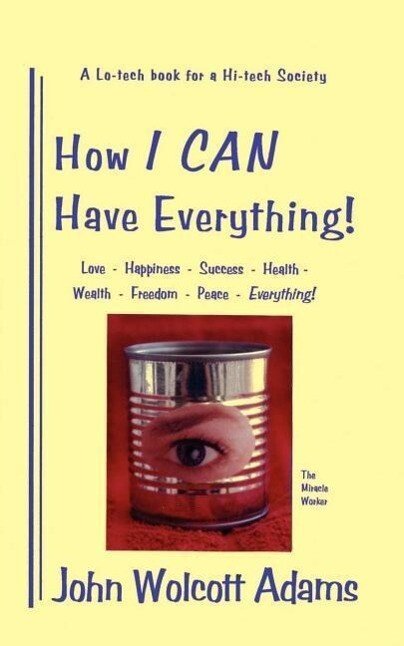 How I Can Have Everything als Taschenbuch