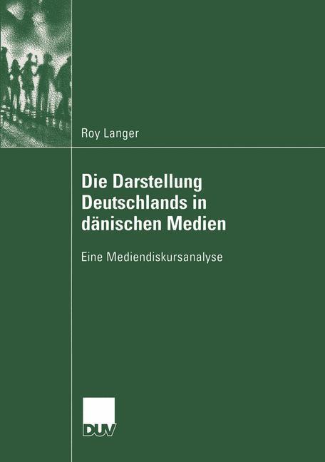Die Darstellung Deutschlands in dänischen Medien als Buch (kartoniert)