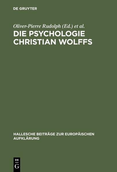 Die Psychologie Christian Wolffs als Buch (gebunden)