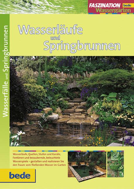 Faszination Wasserläufe und Springbrunnen als Buch (gebunden)